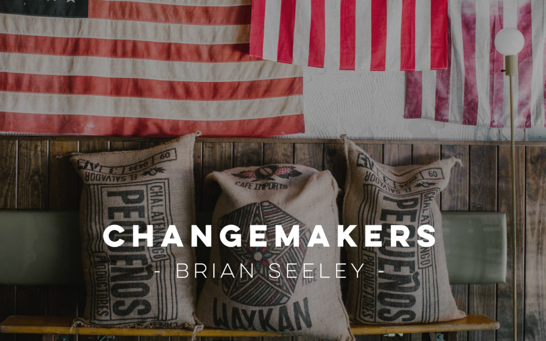Patriot Changemakers – Brian Seeley